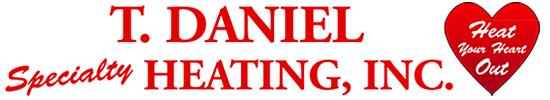 T. Daniel Specialty Heating, Inc.